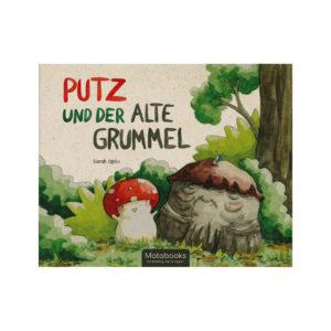 Kinderbuch – Putz und der alte Grummel