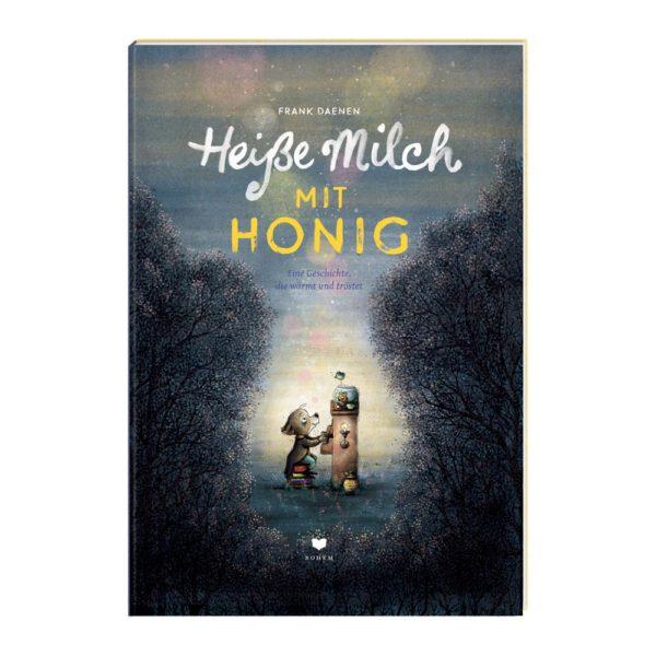 Kinderbuch Heiße Milch mit Honig vom Bohem Verlag